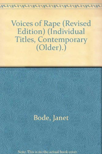 Voices of Rape (Revised Edition) (Individual Titles,: Bode, Janet