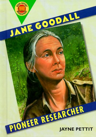 9780531115220: Jane Goodall: Pioneer Researcher (Book Report Biographies)