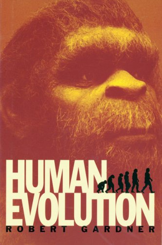 Human Evolution (Venture Book): Robert Gardner