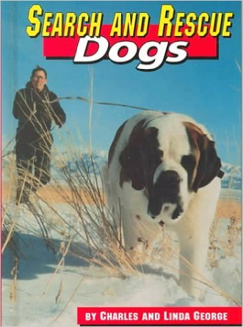 9780531115572: Search and Rescue Dogs