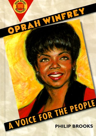 Oprah Winfrey: A Voice for the People (Book Report Biographies): Brooks, Philip