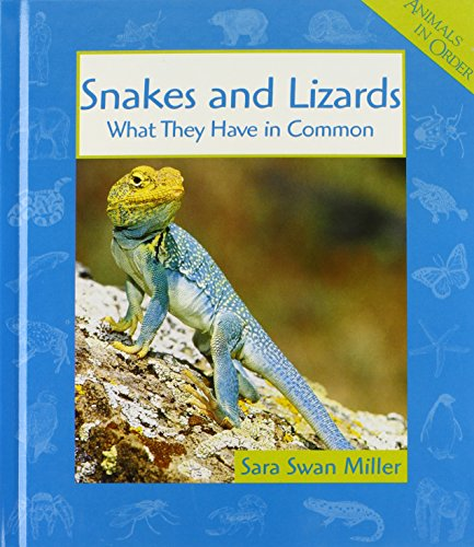 9780531115947: Snakes and Lizards: What They Have in Common (Animals in Order)