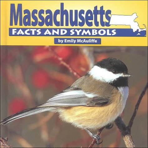9780531116067: Massachusetts Facts and Symbols (States and Their Symbols)