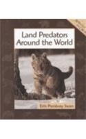 Land Predators Around the World (Animals in Order): Swan, Erin Pembrey