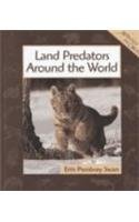 9780531116272: Land Predators Around the World (Animals in Order)