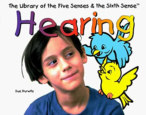 9780531116562: Hearing (The Library of the Five Senses and the Sixth Sense)