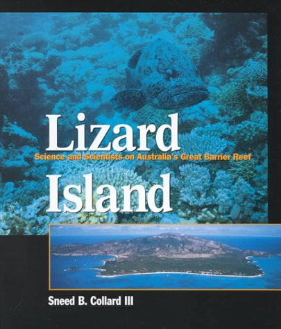 Lizard Island: Science and Scientists on Australia's Great Barrier Reef