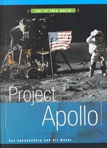 Project Apollo (Out of This World): Spangenburg, Ray, Moser,