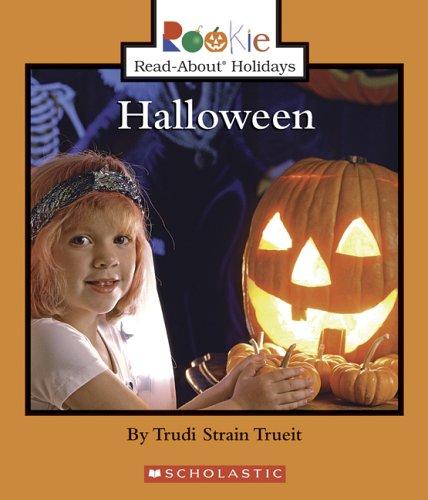 Halloween (Rookie Read-About Holidays): Trudi Strain Trueit