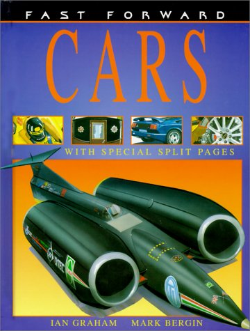 Cars (Fast Forward (Franklin Watts Hardcover)): Graham, Ian