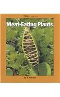 Meat-Eating Plants (Watts Library): Souza, Dorothy M.