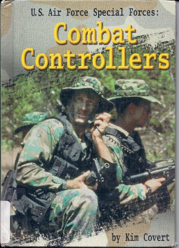 U.S. Air Force Special Forces Combat Controllers: Combat Controllers
