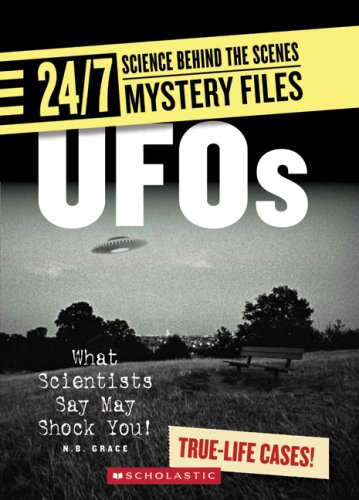 9780531120743: UFO's: What Scientists Say May Shock You! (24/7: Science Behind the Scenes: Mystery Files)