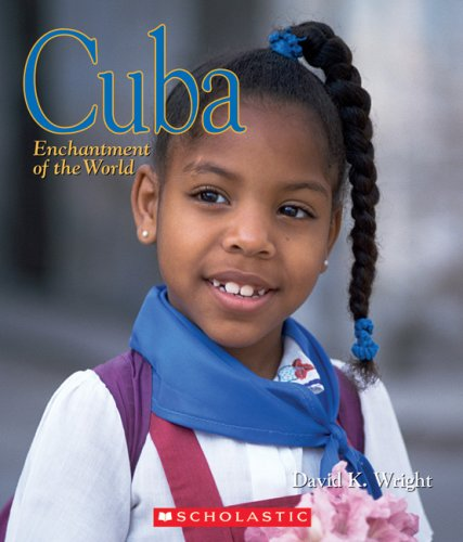 9780531120965: Cuba (Enchantment of the World. Second Series)