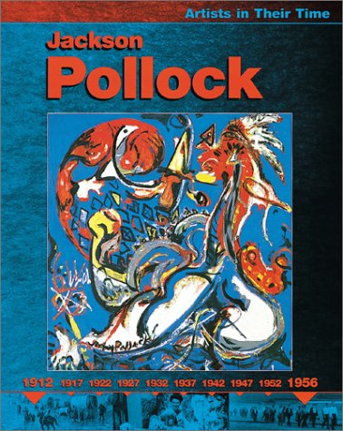 9780531122372: Jackson Pollock (Artists in Their Time)