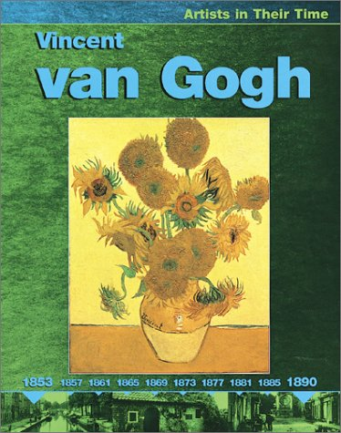 9780531122389: Vincent Van Gogh (Artists in Their Time)
