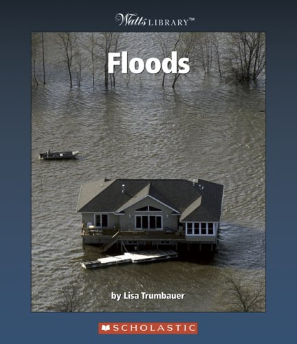 9780531122839: Floods (Watts Library: Earth Science)