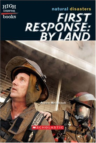 9780531124338: First Response by Land (High Interest Books: Natural Disasters)