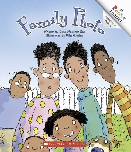 9780531124925: Family Photo (Rookie Reader.: Prepositional Phrases)
