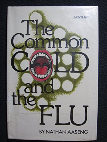 9780531125373: The Common Cold and the Flu (A Venture Book)