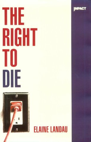 9780531130155: The Right to Die (Impact Books)