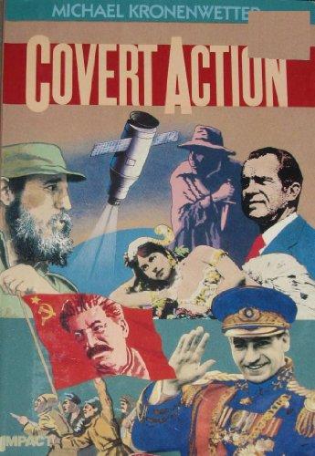 Covert Action (Impact Books): Michael Kronenwetter