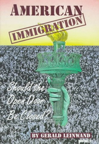 9780531130384: American Immigration: Should the Open Door Be Closed? (Impact Books)