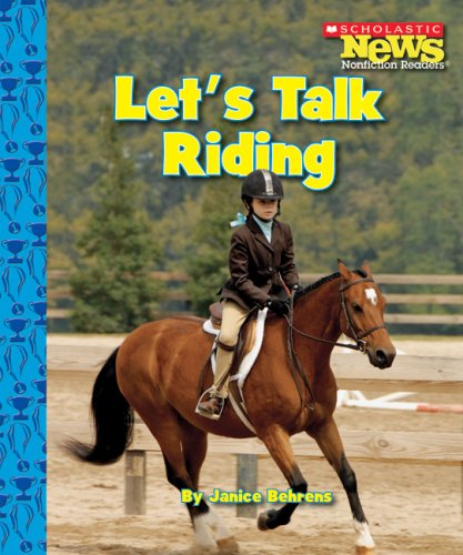 9780531138267: Let's Talk Riding (Scholastic News Nonfiction Readers)