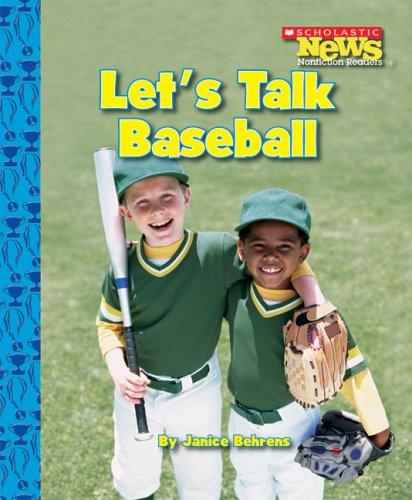 9780531138274: Let's Talk Baseball (Scholastic News Nonfiction Readers)