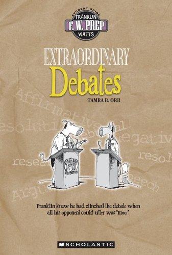 9780531139059: Extraordinary Debates (F.W. Prep)