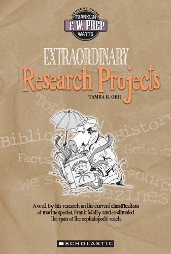 9780531139073: Extraordinary Research Projects (F. W. Prep)