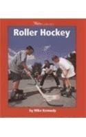 9780531139530: Roller Hockey (Watts Library)