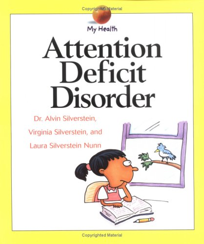 9780531139677: Attention Deficit Disorder (My Health)