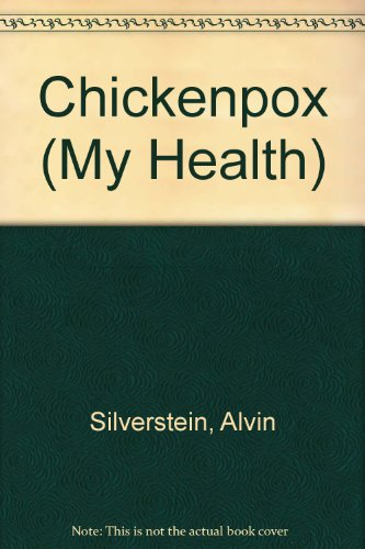 9780531139707: Chickenpox (My Health)