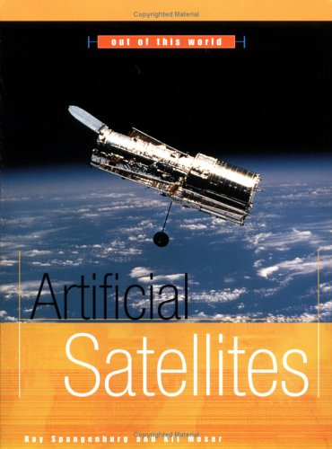 Artificial Satellites (Out of This World): Ray Spangenburg, Kit