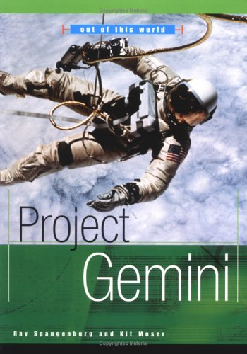 Project Gemini (Out of This World): Spangenburg, Ray, Moser,