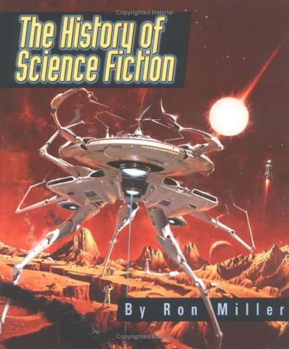 The History of Science Fiction (Single Title : Social Studies): Ron Miller