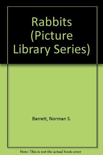 Rabbits (Picture Library Series): Barrett, Norman S.