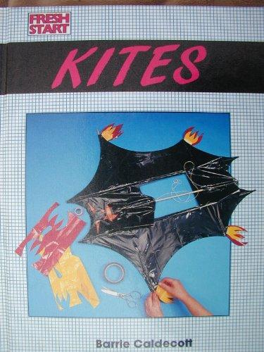 9780531140758: Kites (Fresh Start Series)