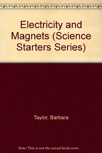 9780531140833: Electricity and Magnets (Science Starters Series)