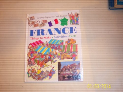 9780531142561: France (Country Topics for Craft Projects)