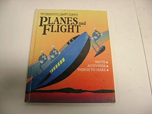 Planes and Flight (Technology Craft Topics): Blackman, Steve