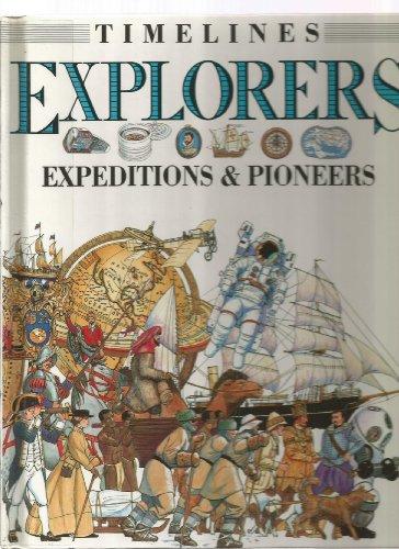 Explorers: Expeditions and Pioneers (Timelines): Salariya, David