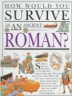 9780531143490: How Would You Survive As an Ancient Roman?