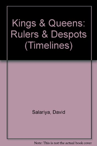 9780531143698: Kings & Queens: Rulers & Despots (Timelines)