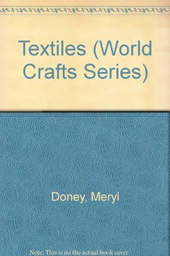 9780531144329: Textiles (World Crafts Series)