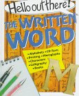 The Written Word (Hello Out There): Janet Weller; Illustrator-Colin