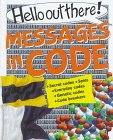 Hello Out There Ser Messages in Code: Janet Weller