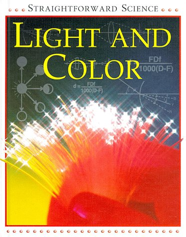 9780531145050: Light and Color (Straightforward Science)