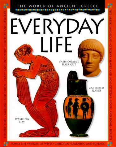 9780531145388: Everyday Life (The World of Ancient Greece)